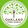 Oakland Food Works